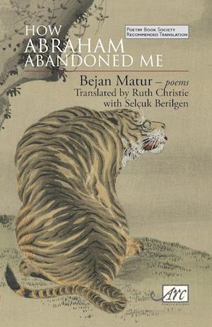 Bog, paperback How Abraham Abandoned Me af Bejan Matur, Ruth Christie
