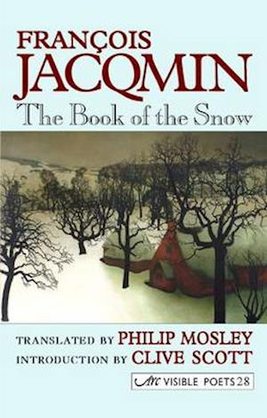 The Book of the Snow af Francois Jacqmin