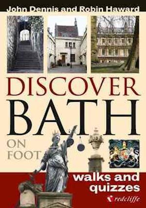Discover Bath on Foot af John Dennis