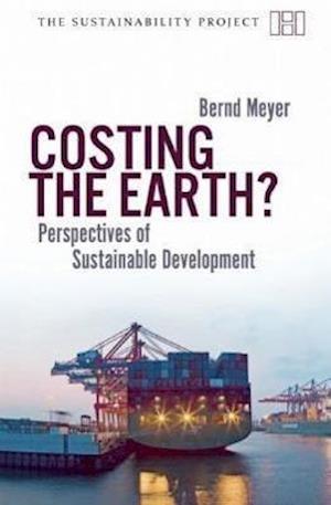 Costing the Earth af Bernd Meyer, Klaus Wiegandt