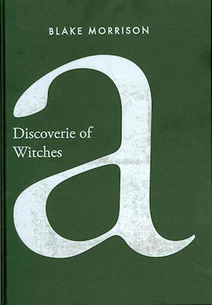 Bog, hardback A Discoverie of Witches af Blake Morrison