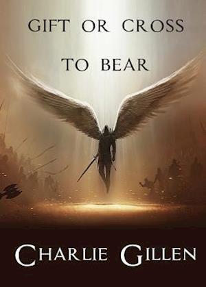 Bog, paperback Gift or Cross to Bear af Charlie Gillen