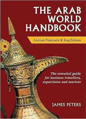 The Arab World Handbook af James Peters