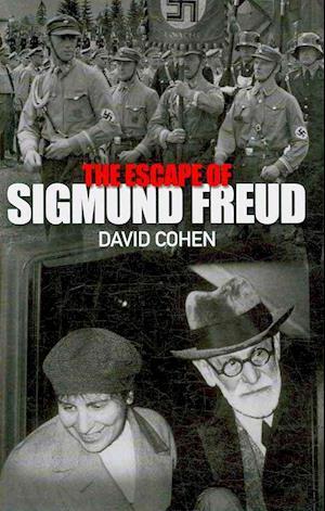The Escape of Sigmund Freud af David Cohen