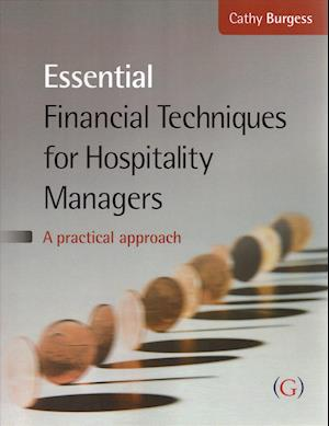 Bog, paperback Essential Financial Techniques for Hospitality Managers af Cathy Burgess