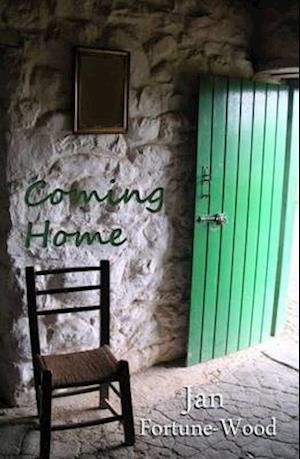 Coming Home af Jan Fortune-Wood