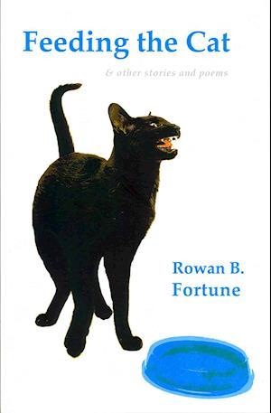 Bog, paperback Feeding the Cat af Rowan B. Fortune