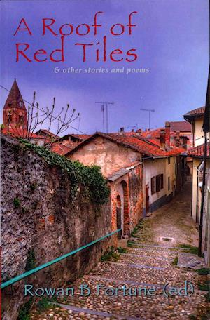 A Roof of Red Tiles af Rowan B. Fortune