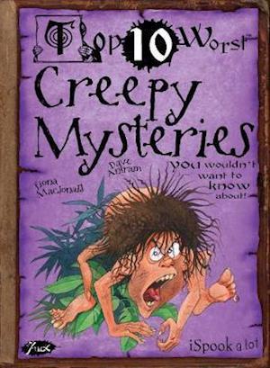Creepy Mysteries af David Antram, Fiona MacDonald