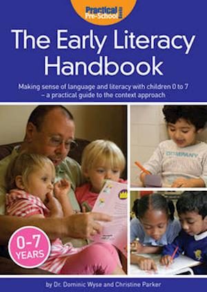 The Early Literacy Handbook af Christine Parker, Dominic Wyse