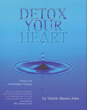 Detox Your Heart (Enhanced Edition) af Valerie Mason-john