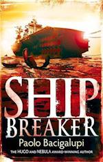 Ship Breaker af Paolo Bacigalupi