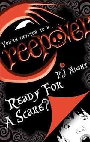 Ready for a Scare? af P. J. Night