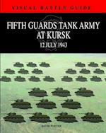 5th Guards Tank Army at Kursk af David Porter