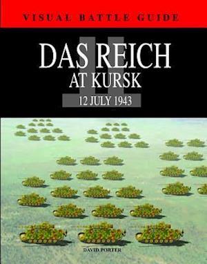 Reich Division at Kursk af David Porter