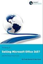 Thinking Of...Selling Microsoft Office 365? Ask the Smart Questions af Frank Bennett, Dan Lewis
