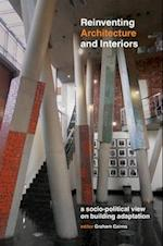 Reinventing Architecture and Interiors af Graham Cairns