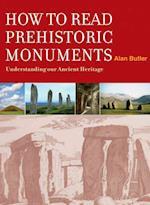 How to Read Prehistoric Monuments af Alan Butler