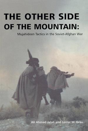 The Other Side of the Mountain af Lester W. Grau, Ali Ahmad Jalali