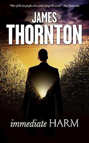 Immediate Harm af James Thornton