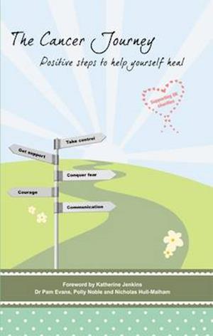 The Cancer Journey af Polly Noble, Pamela Evans, Nicholas Hull Malham