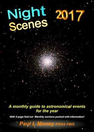 Bog, paperback Nightscenes: A Monthly Guide to the Astronomical Events for the Year af Paul L. Money