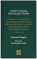 Table Talk & Recollections af Christopher Ricks, Samuel Rogers