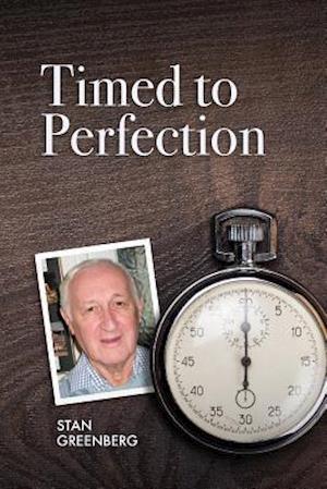 Bog, paperback Timed to Perfection af Stan Greenberg