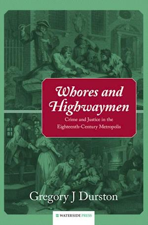 Whores and Highwaymen af Gregory J. Durston