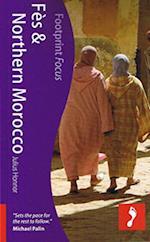 Fes & Northern Morocco Footprint Focus Guide (Footprint Focus)