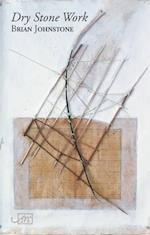 Dry Stone Work af Brian Johnstone
