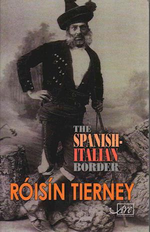 The Spanish-Italian Border af Roisin Tierney