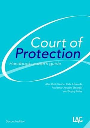 Bog, paperback Court of Protection Handbook af Alex Ruck-Keene