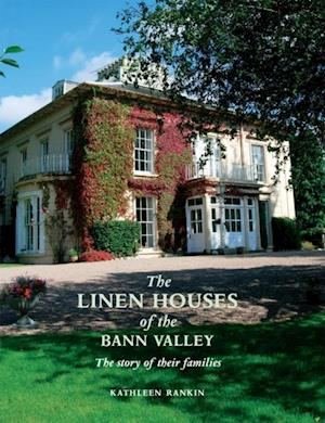 Linen Houses of the Bann Valley af Kathleen Rankin