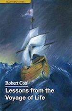 Lessons from the Voyage of Life af Robert Cox