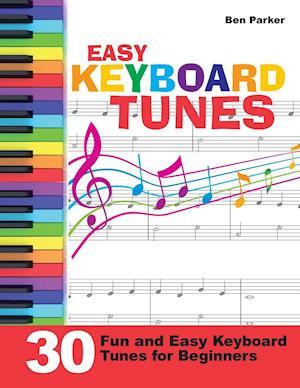 Easy Keyboard Tunes af Ben Parker