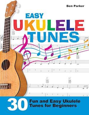 Easy Ukulele Tunes af Ben Parker