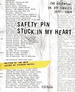 Safety Pin Stuck in My Heart