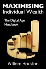 Maximising Individual Wealth