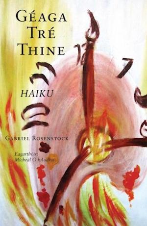 Geaga Tre Thine af Gabriel Rosenstock