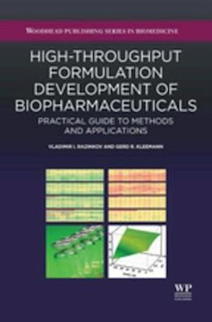 High-Throughput Formulation Development of Biopharmaceuticals af Vladimir I. Razinkov, Gerd Kleemann