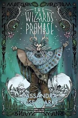 The Wizard's Promise af Cassandra Rose Clarke