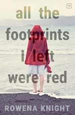 All the Footprints I Left Were Red