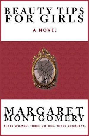 Beauty Tips for Girls af Margaret Montgomery