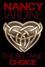 Beltane Choice (#1 - Celtic Fervour series) af Nancy Jardine