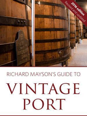 Bog, paperback Richard Mayson's Guide to Vintage Port af Richard Mayson