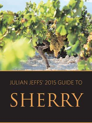 Bog, paperback Julian Jeffs' 2015 Guide to Sherry af Julian Jeffs