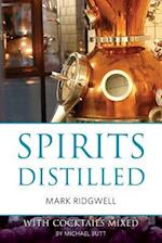 Spirits Distilled (Classic Wine Library)