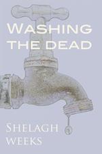 Washing the Dead af Shelagh Weeks