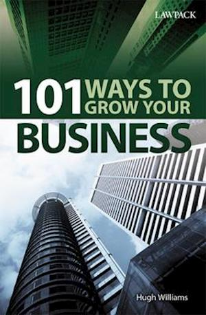 101 Ways to Grow Your Business af Hugh Williams